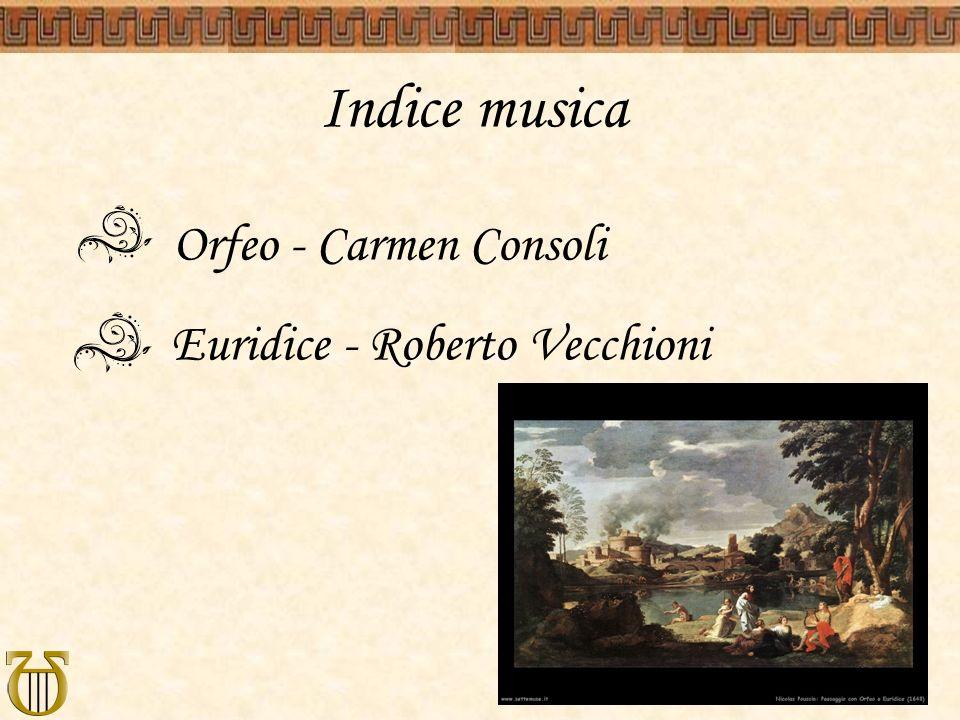 Indice musica Orfeo - Carmen Consoli Euridice - Roberto Vecchioni