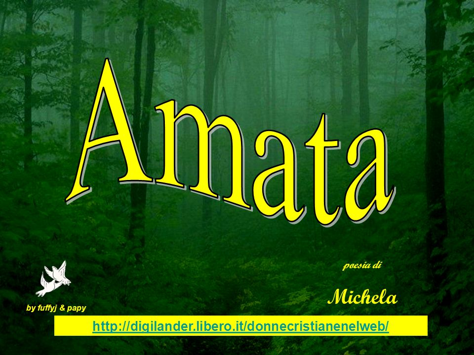 Amata Michela http://digilander.libero.it/donnecristianenelweb/