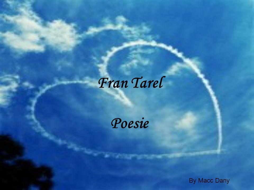 Fran Tarel Poesie By Macc Dany