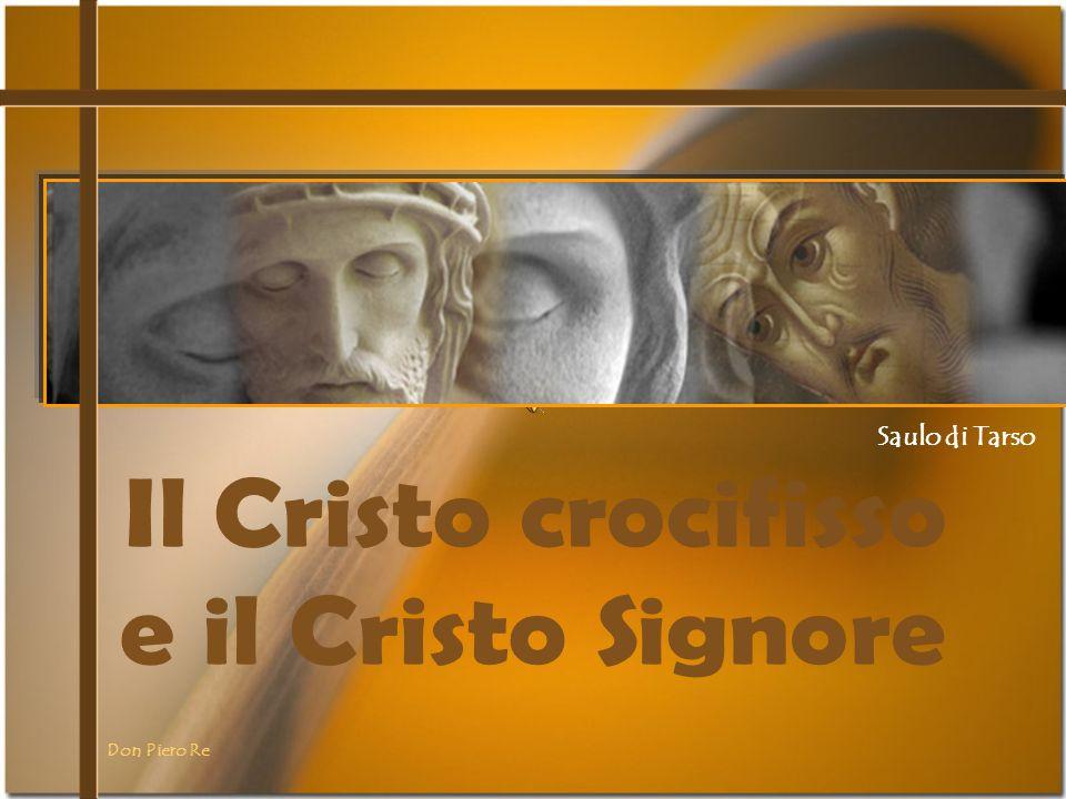 Il Cristo crocifisso e il Cristo Signore