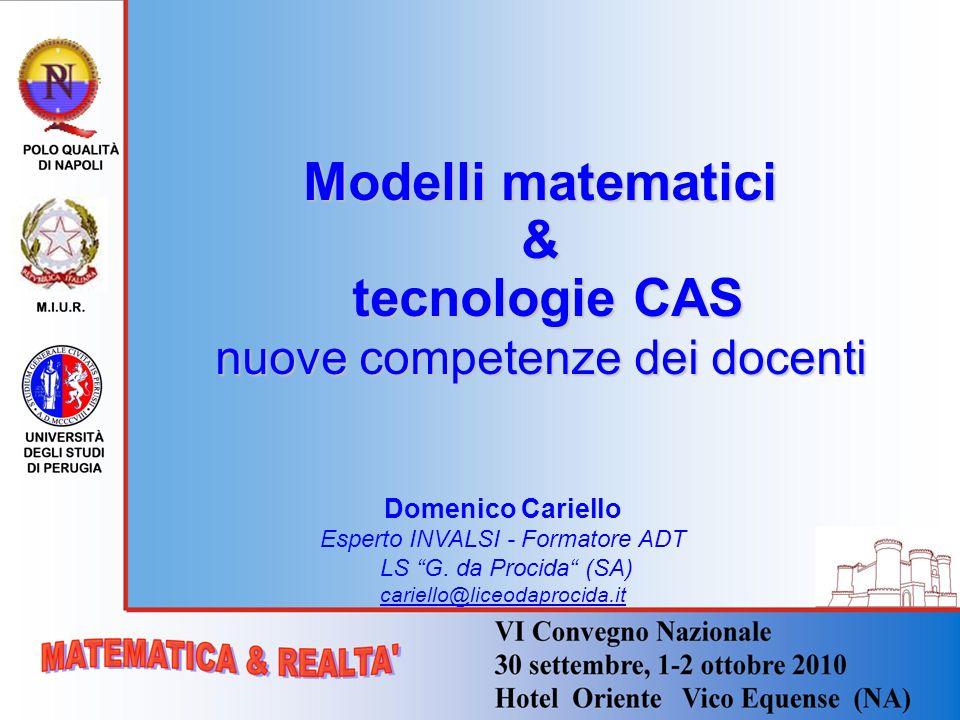 Modelli matematici & tecnologie CAS