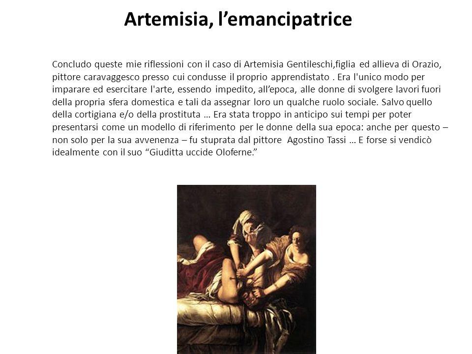 Artemisia, l'emancipatrice