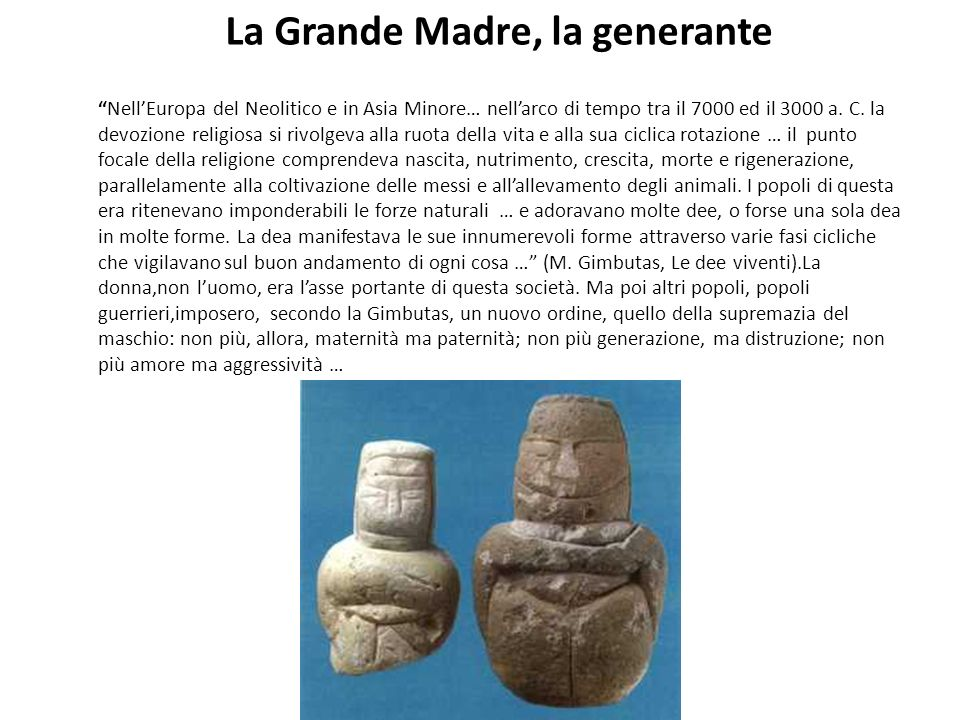 La Grande Madre, la generante