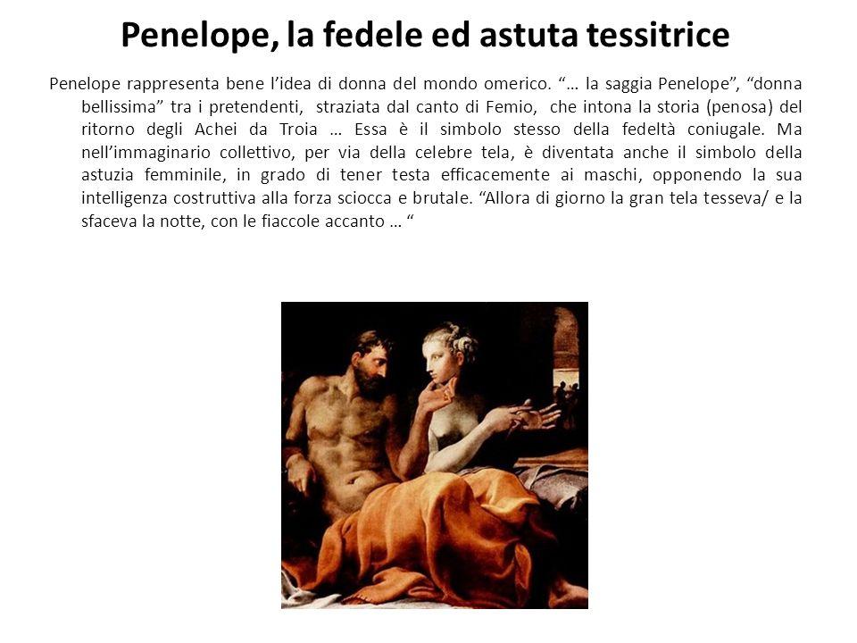 Penelope, la fedele ed astuta tessitrice