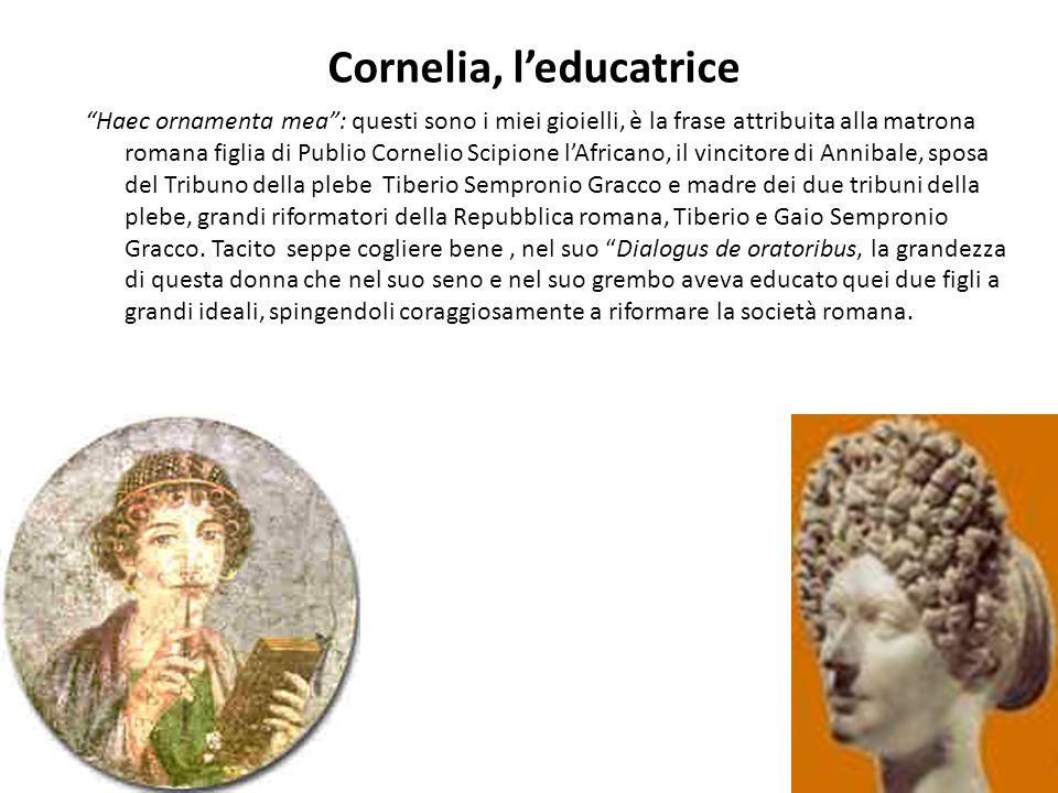 Cornelia, l'educatrice