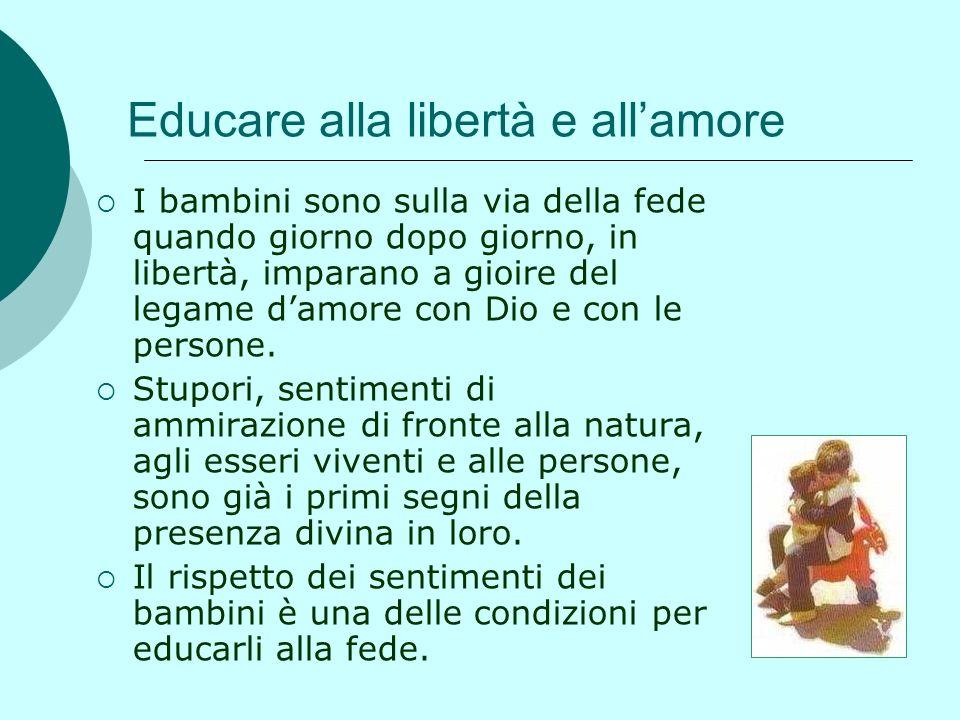 Educare alla libertà e all'amore