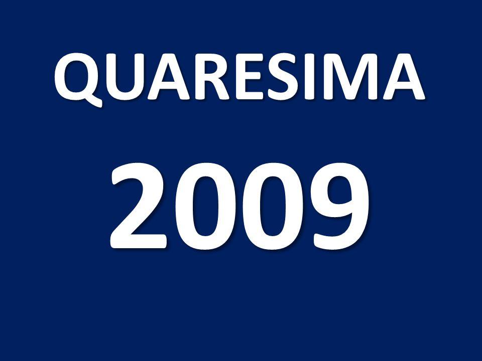 QUARESIMA 2009