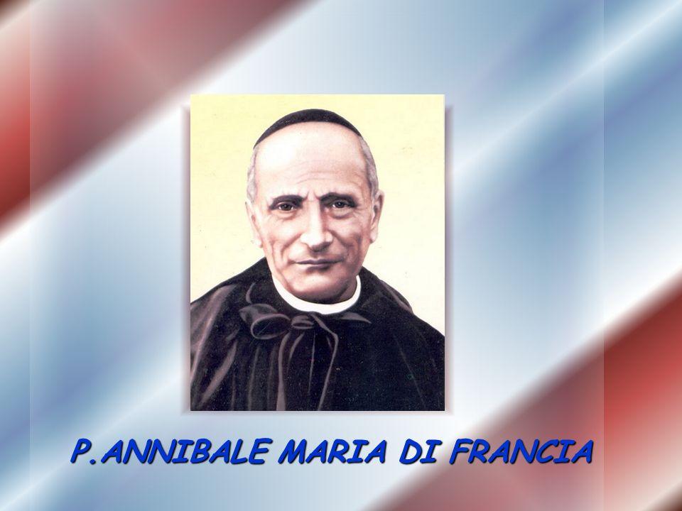 P.ANNIBALE MARIA DI FRANCIA