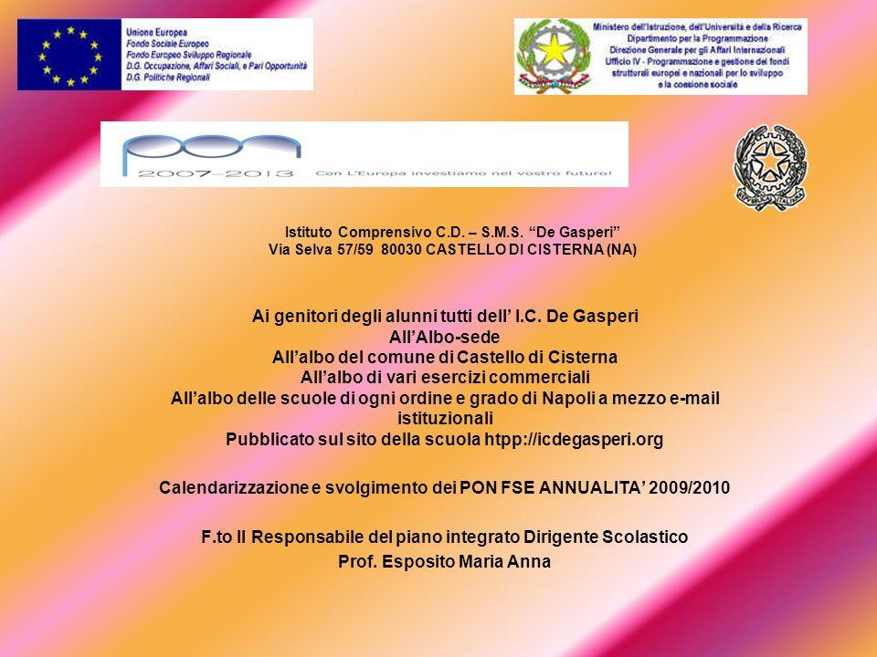 Calendarizzazione e svolgimento dei PON FSE ANNUALITA' 2009/2010