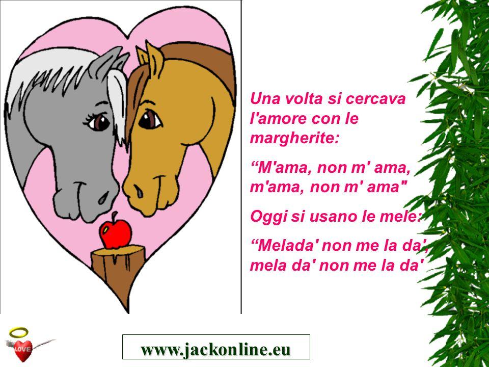 www.jackonline.eu Una volta si cercava l amore con le margherite:
