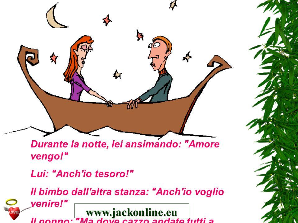 www.jackonline.eu Durante la notte, lei ansimando: Amore vengo!