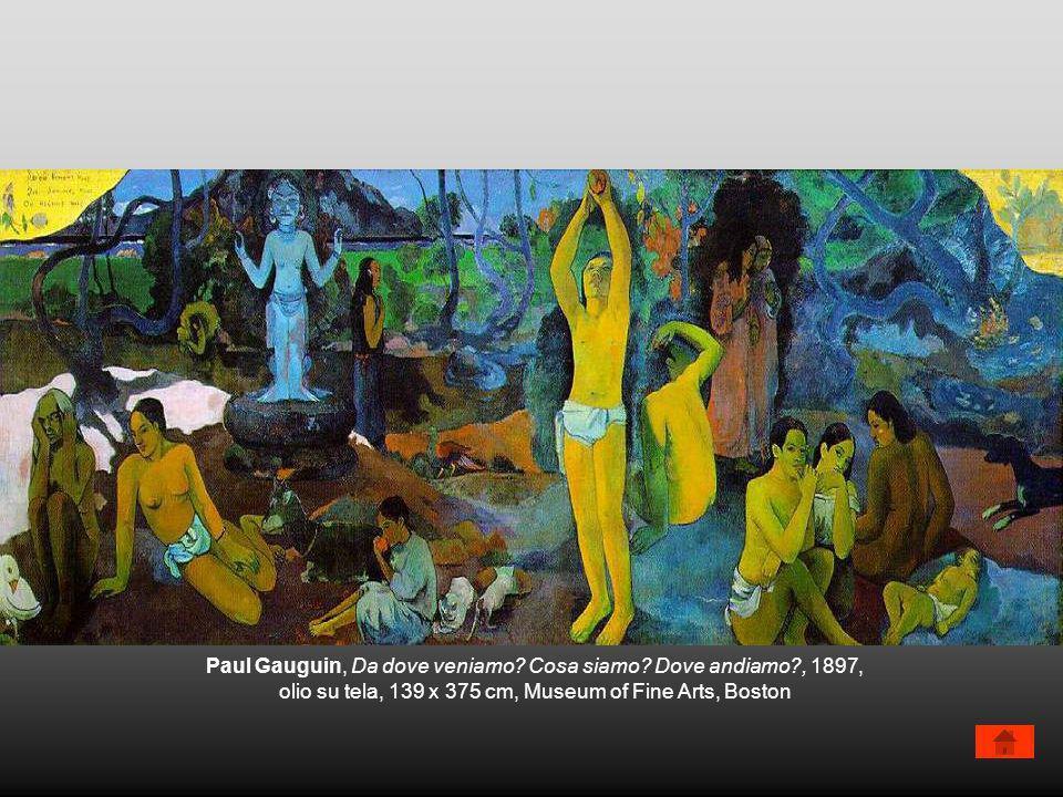 Paul Gauguin, Da dove veniamo Cosa siamo Dove andiamo , 1897,