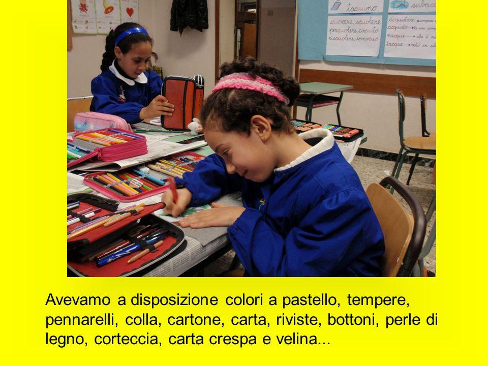 Avevamo a disposizione colori a pastello, tempere, pennarelli, colla, cartone, carta, riviste, bottoni, perle di legno, corteccia, carta crespa e velina...