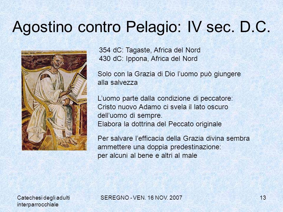 Agostino contro Pelagio: IV sec. D.C.