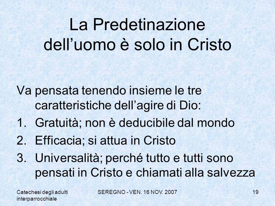La Predetinazione dell'uomo è solo in Cristo