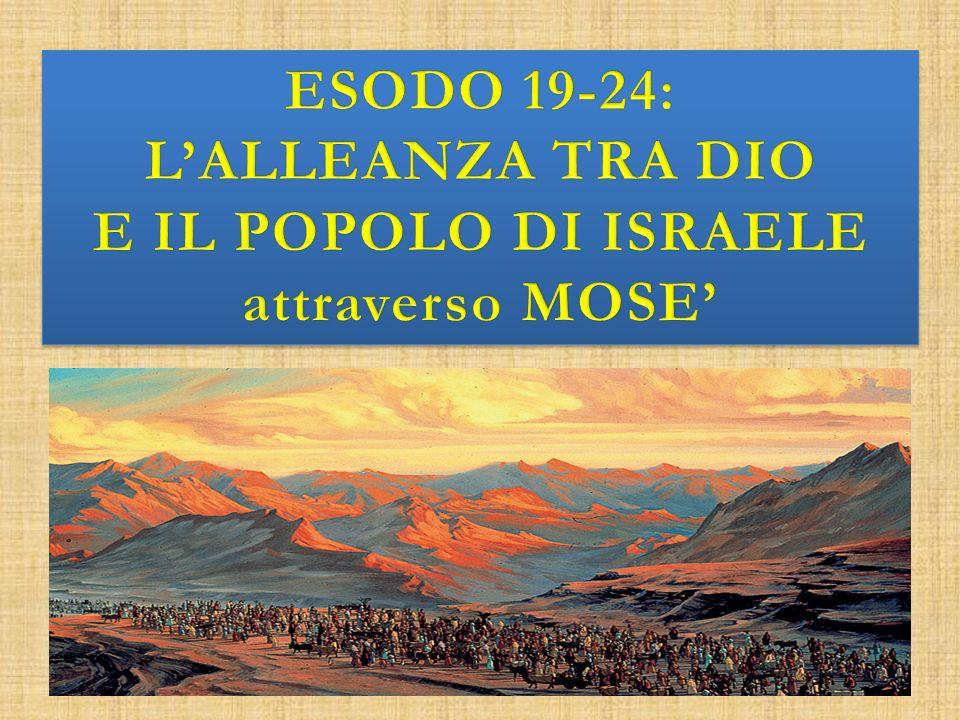 E IL POPOLO DI ISRAELE attraverso MOSE'