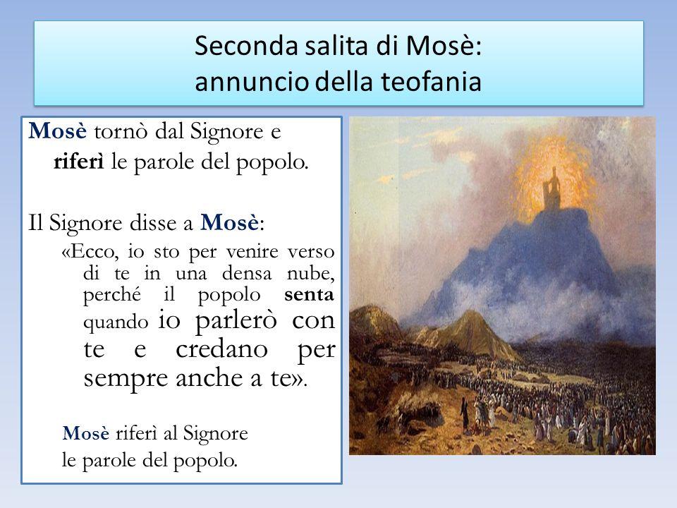 Seconda salita di Mosè: annuncio della teofania