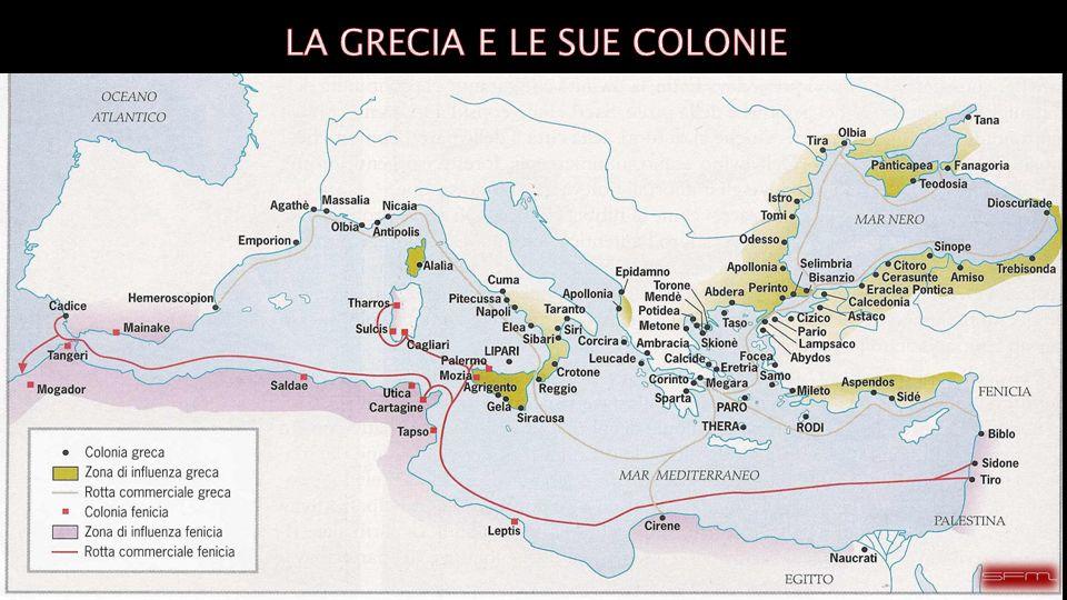LA GRECIA E LE SUE COLONIE