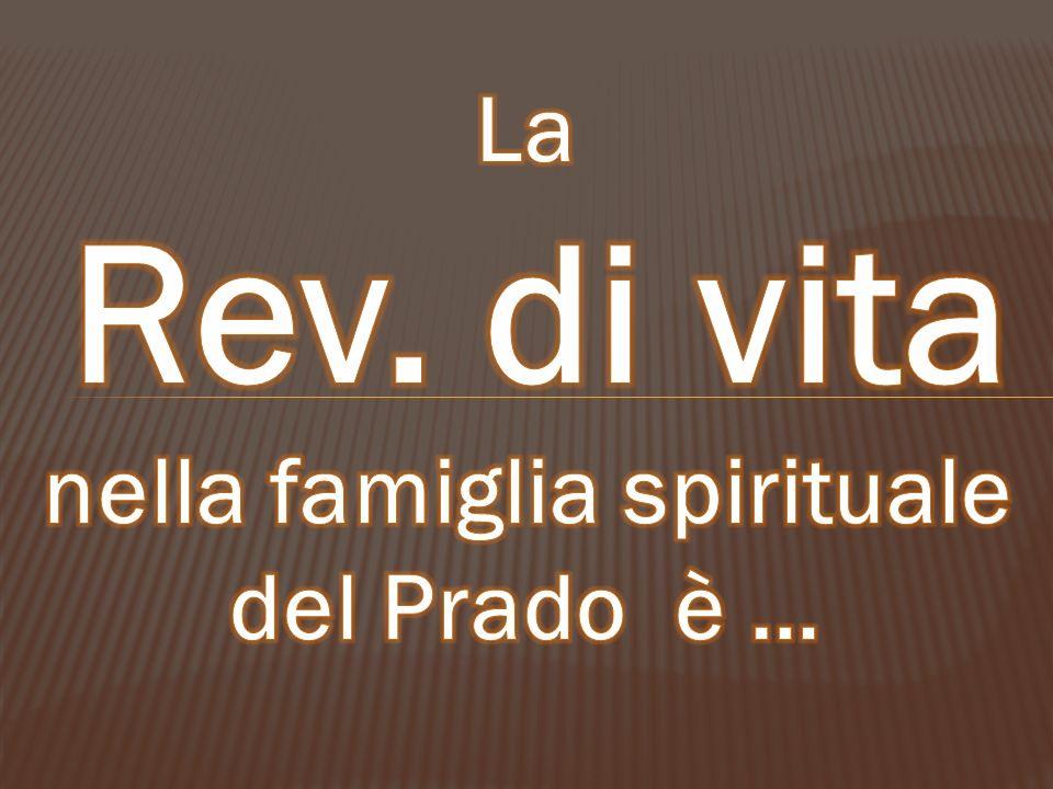 nella famiglia spirituale del Prado è …