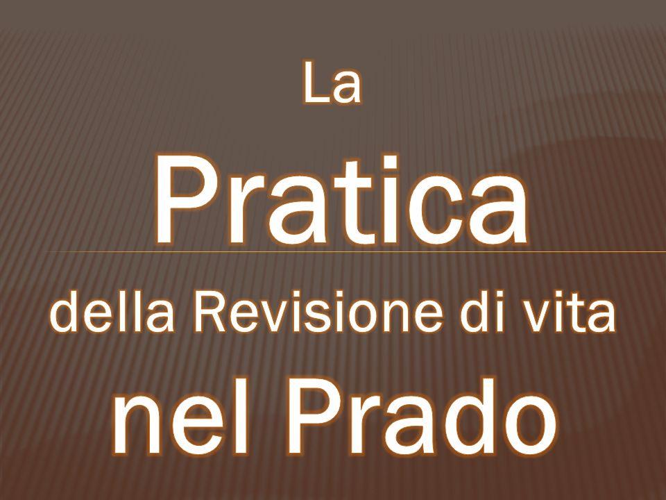 della Revisione di vita nel Prado