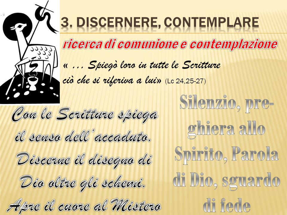 3. Discernere, contemplare