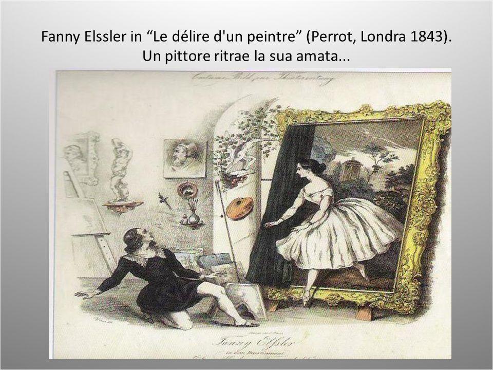 Fanny Elssler in Le délire d un peintre (Perrot, Londra 1843)