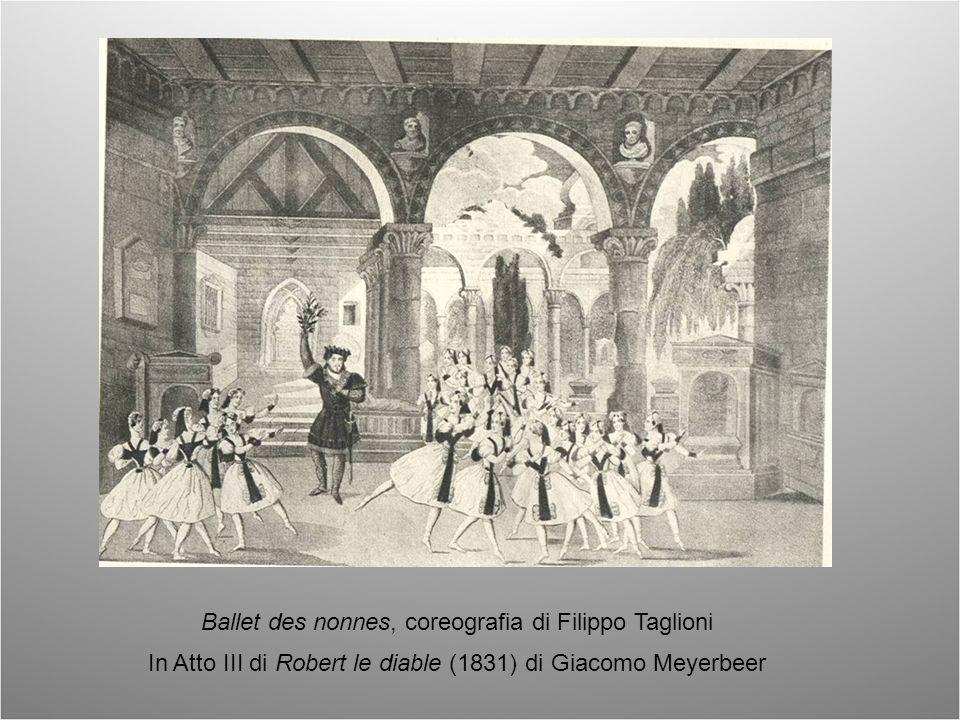 Ballet des nonnes, coreografia di Filippo Taglioni