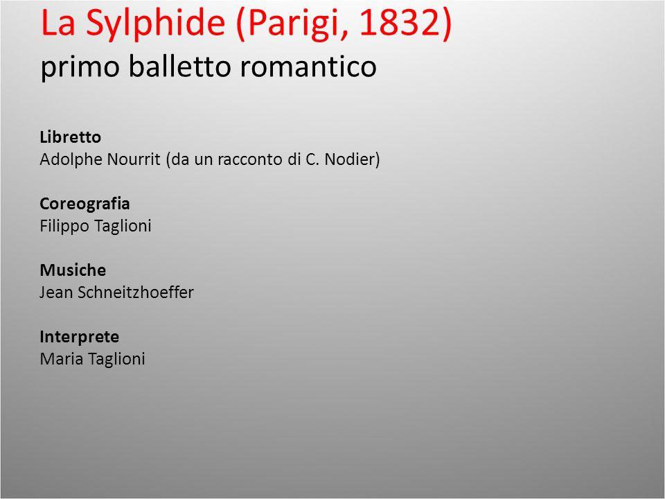 La Sylphide (Parigi, 1832) primo balletto romantico