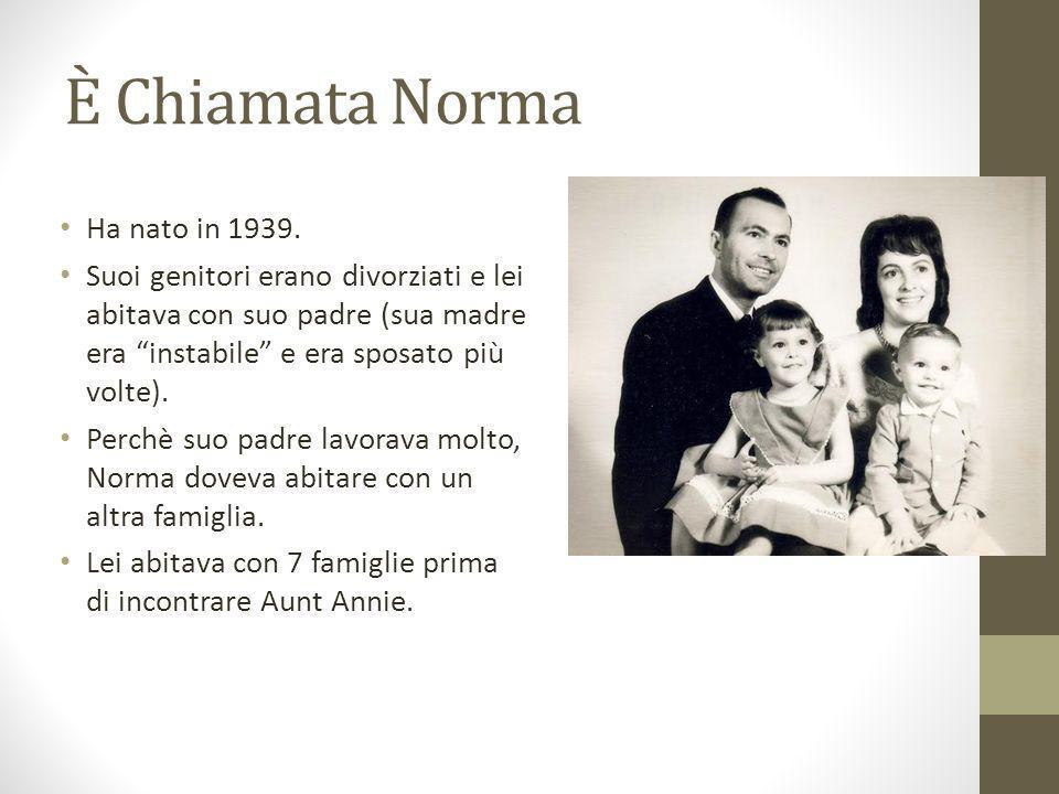 È Chiamata Norma Ha nato in 1939.