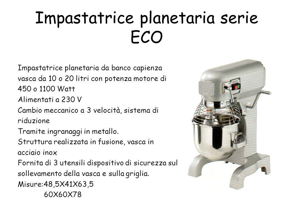 Impastatrice planetaria serie ECO