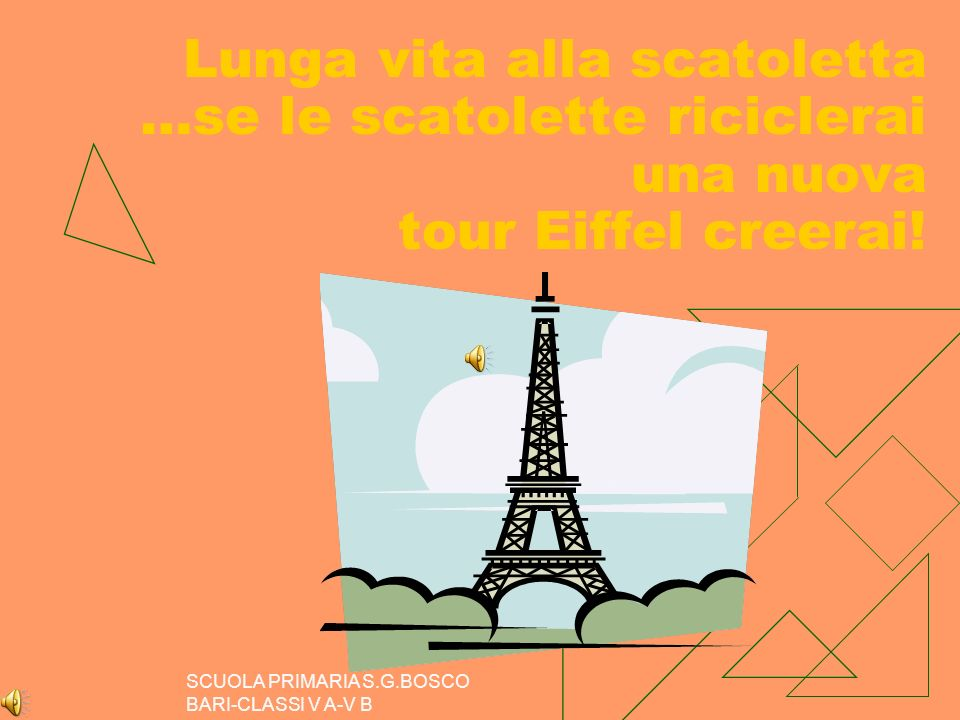 Lunga vita alla scatoletta …se le scatolette riciclerai una nuova tour Eiffel creerai!
