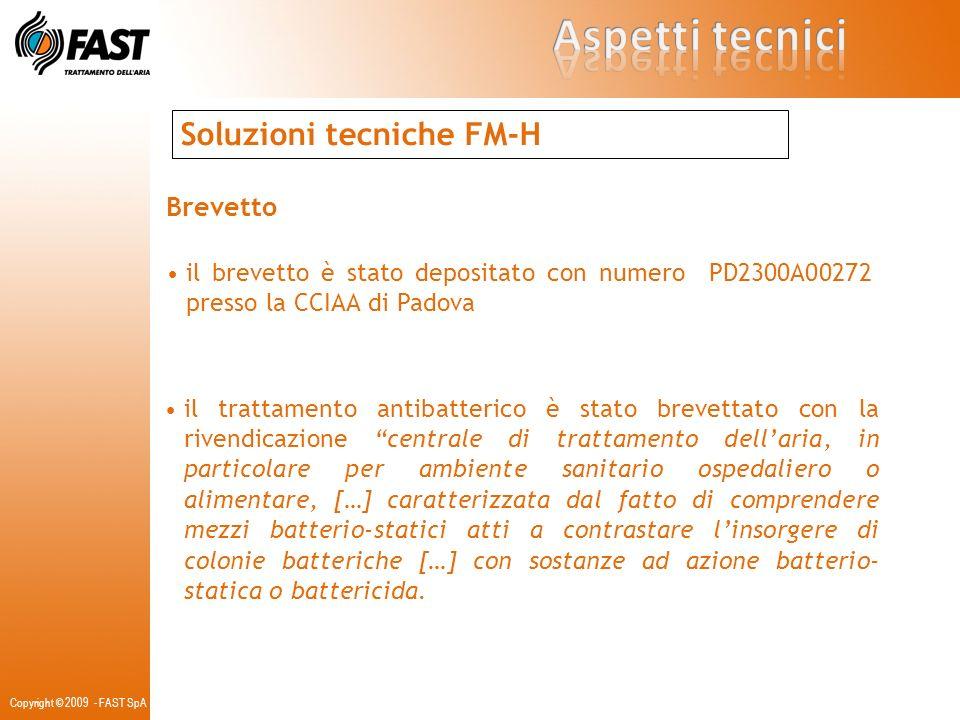 Aspetti tecnici Soluzioni tecniche FM-H Brevetto