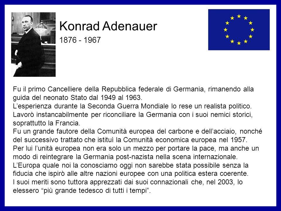 Konrad Adenauer 1876 - 1967. Fu il primo Cancelliere della Repubblica federale di Germania, rimanendo alla guida del neonato Stato dal 1949 al 1963.