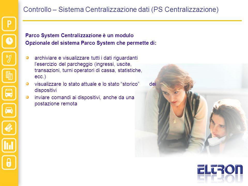 Controllo – Sistema Centralizzazione dati (PS Centralizzazione)