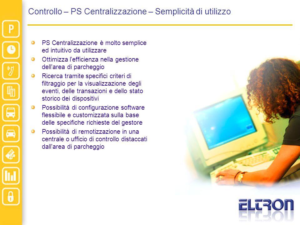 Controllo – PS Centralizzazione – Semplicità di utilizzo