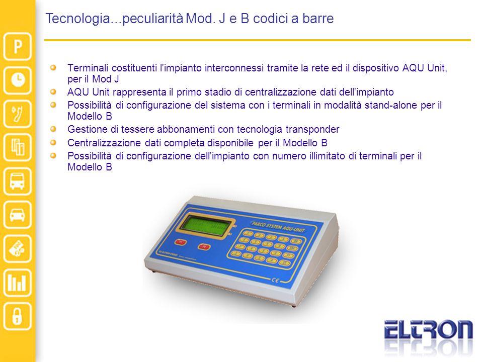 Tecnologia...peculiarità Mod. J e B codici a barre