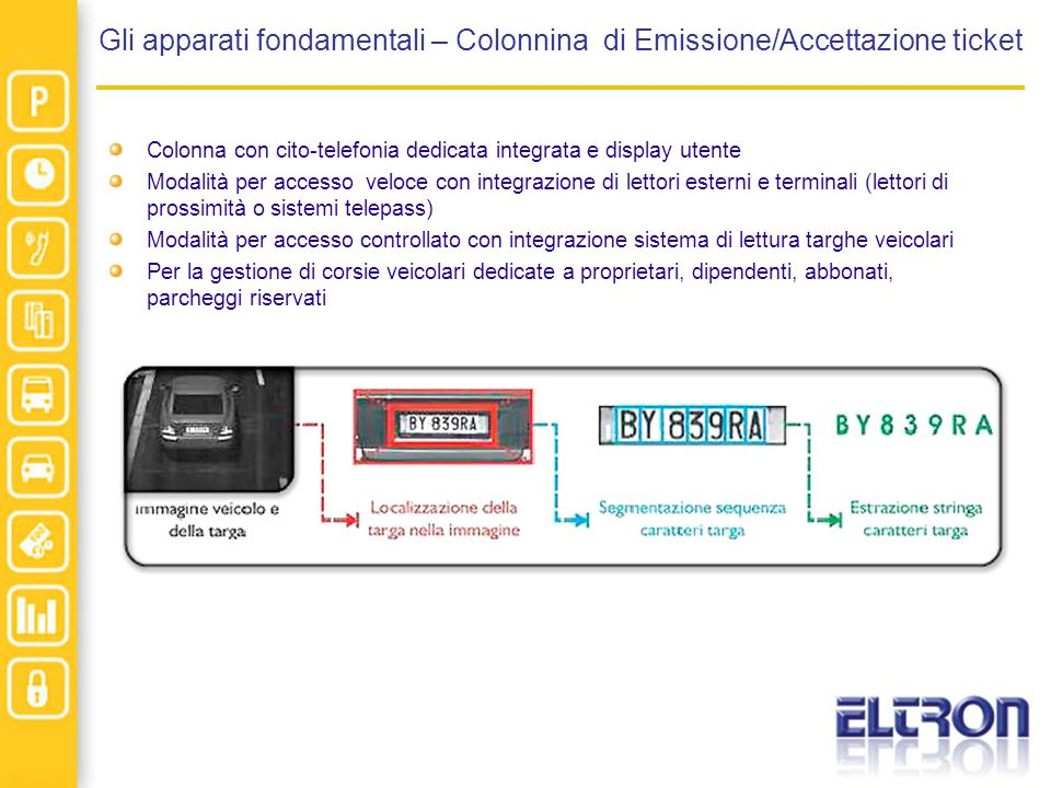 Gli apparati fondamentali – Colonnina di Emissione/Accettazione ticket