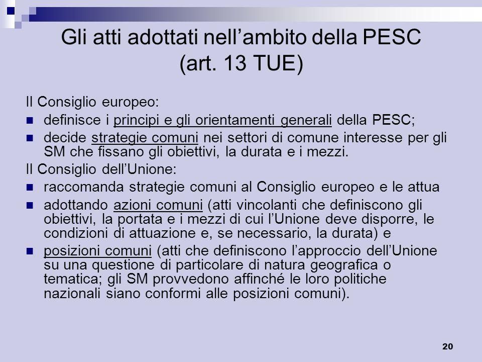 Gli atti adottati nell'ambito della PESC (art. 13 TUE)