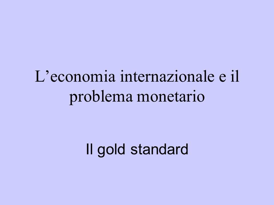 L'economia internazionale e il problema monetario