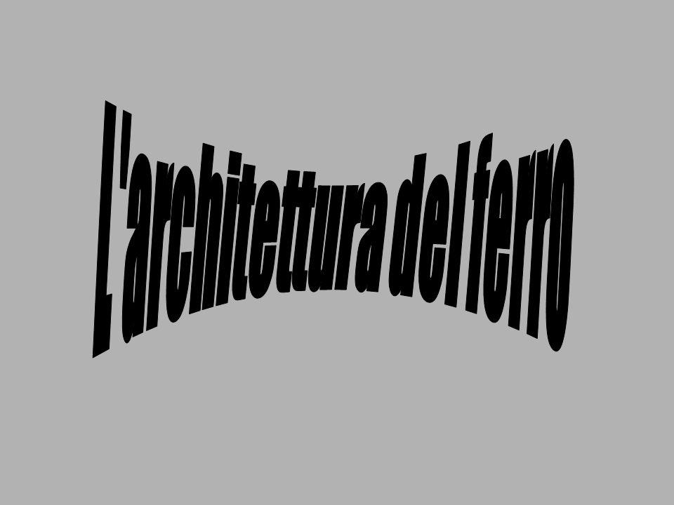 L architettura del ferro