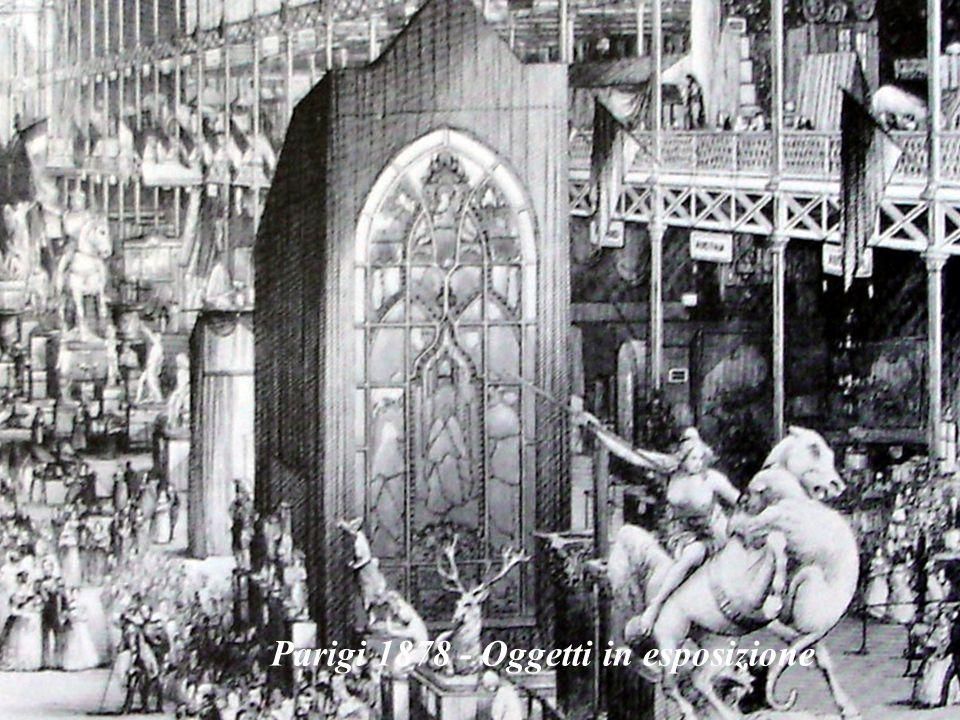 Parigi 1878 - Oggetti in esposizione