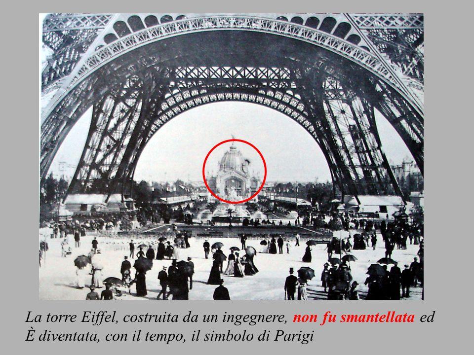 La torre Eiffel, costruita da un ingegnere, non fu smantellata ed