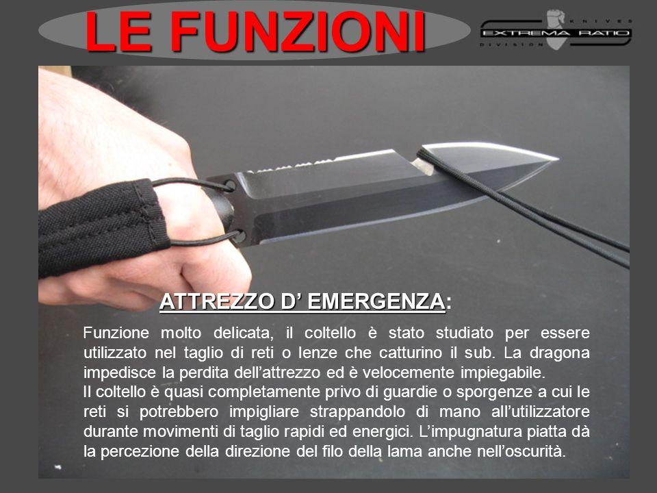 LE FUNZIONI ATTREZZO D' EMERGENZA:
