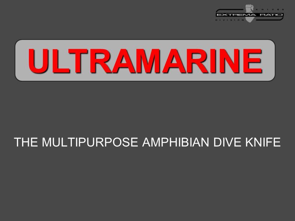 THE MULTIPURPOSE AMPHIBIAN DIVE KNIFE