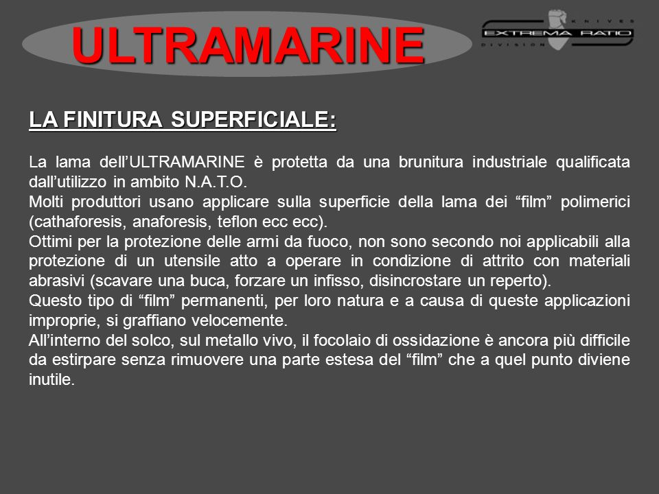 ULTRAMARINE LA FINITURA SUPERFICIALE: