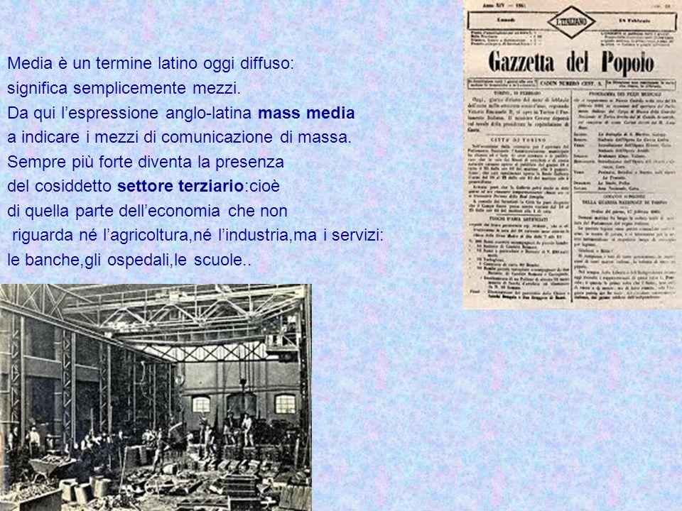 Media è un termine latino oggi diffuso: