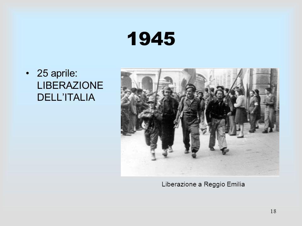 1945 25 aprile: LIBERAZIONE DELL'ITALIA Liberazione a Reggio Emilia