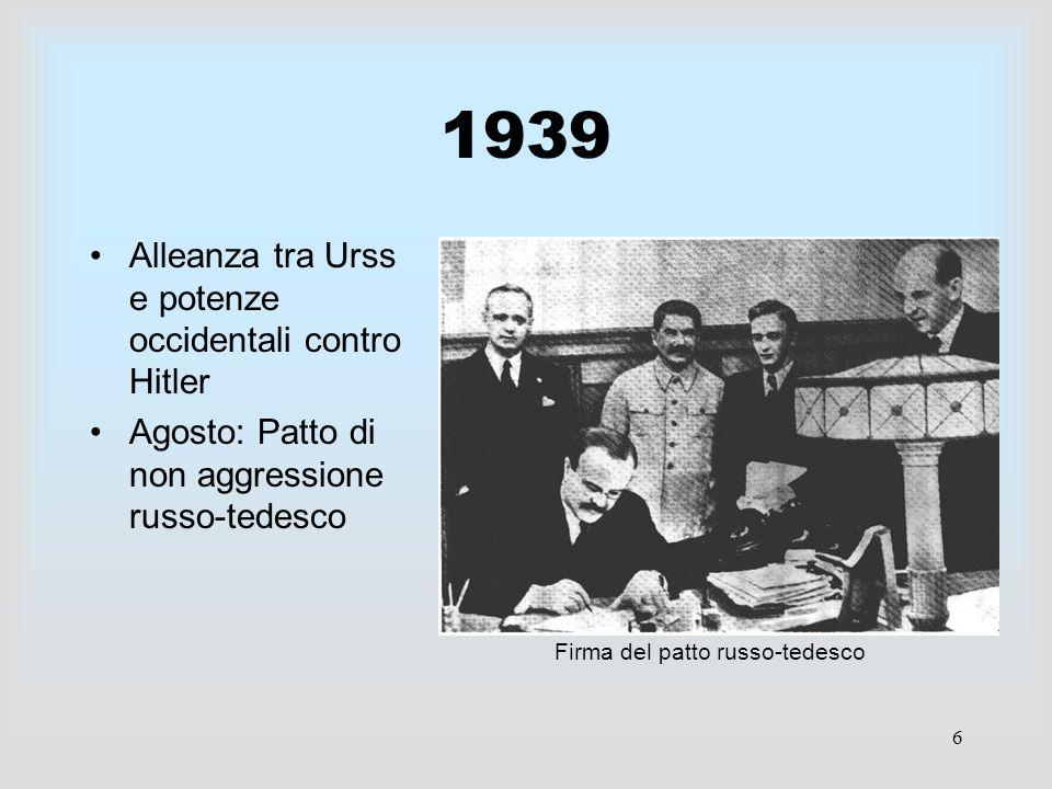 1939 Alleanza tra Urss e potenze occidentali contro Hitler