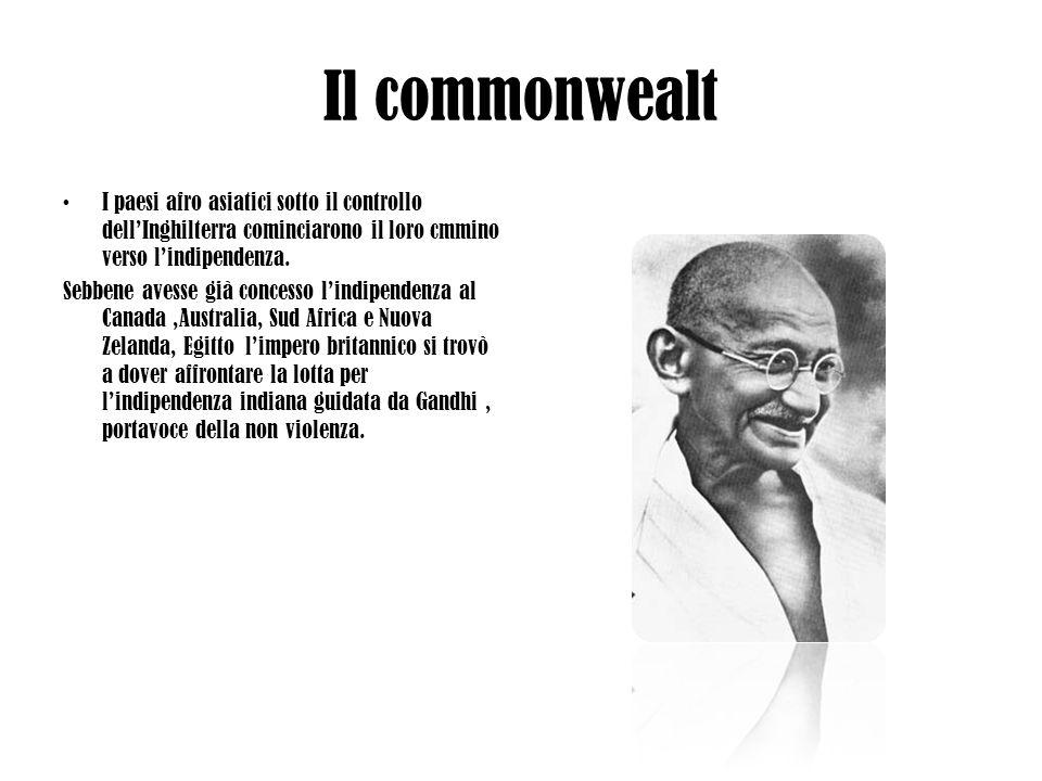 Il commonwealtI paesi afro asiatici sotto il controllo dell'Inghilterra cominciarono il loro cmmino verso l'indipendenza.