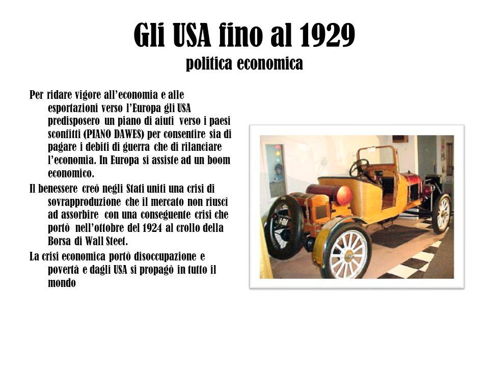 Gli USA fino al 1929 politica economica